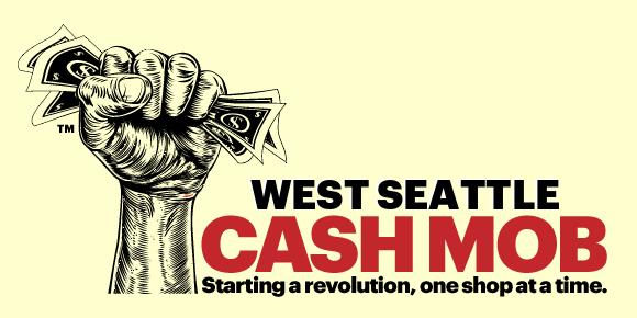 West Seattle Cash Mob